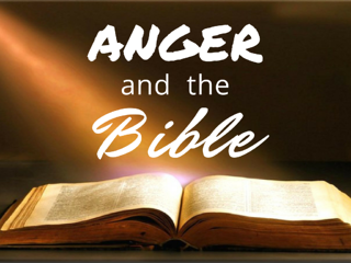 Anger_And_The_Bible_1024x768.png