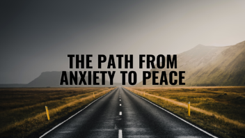 Path-Anxiety-to-Peace
