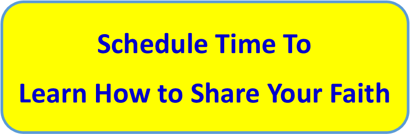 Schedule Time To Learn How to Share Your Faith