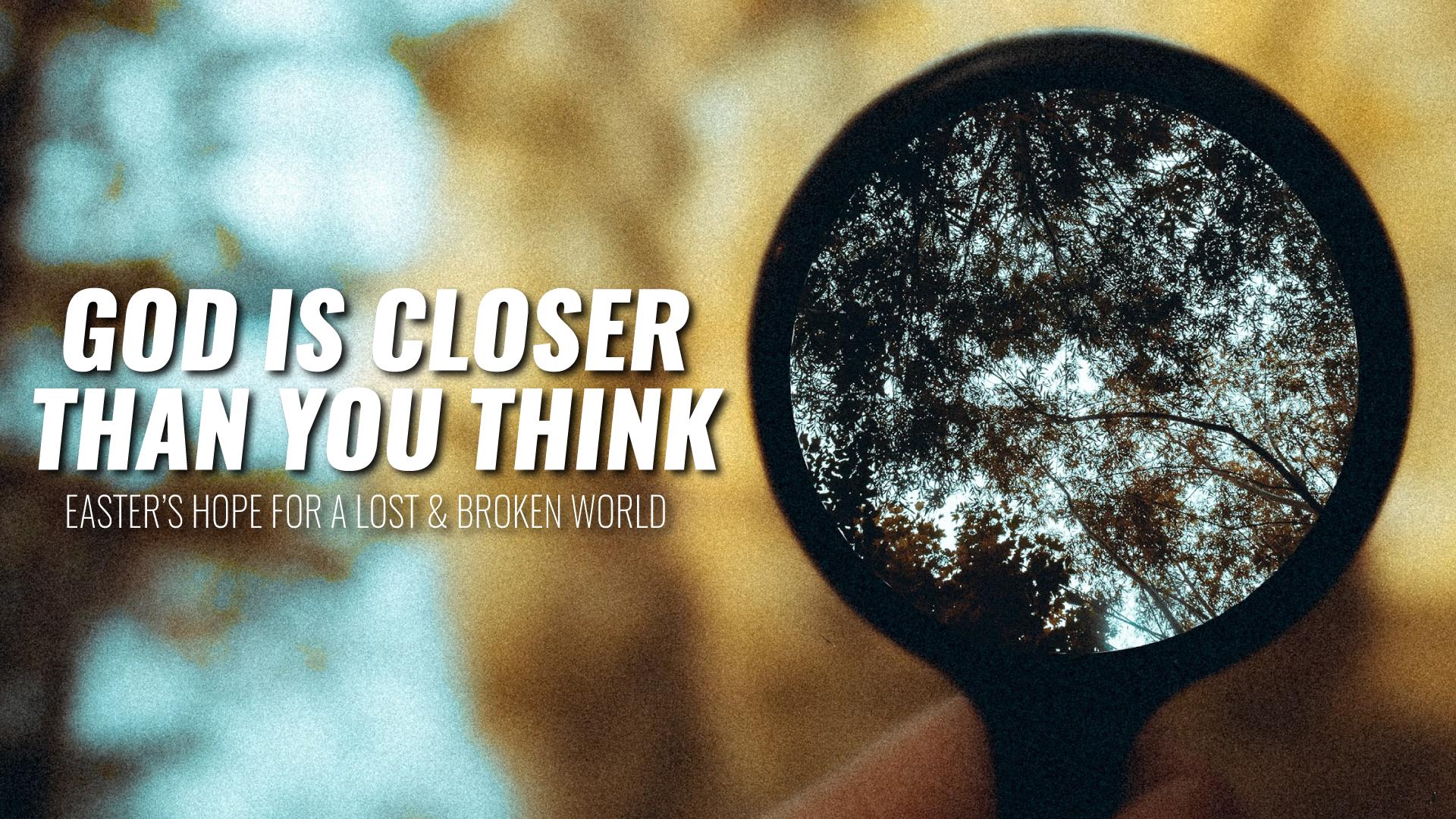 God-is-Closer-1920x1080