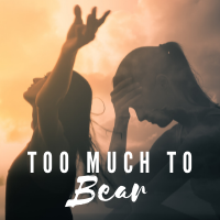 Too-Much-To-Bear-200x200