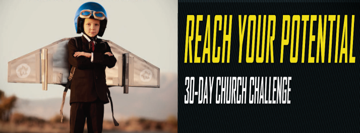 Reach Your Potential 30-Day Church Challenge