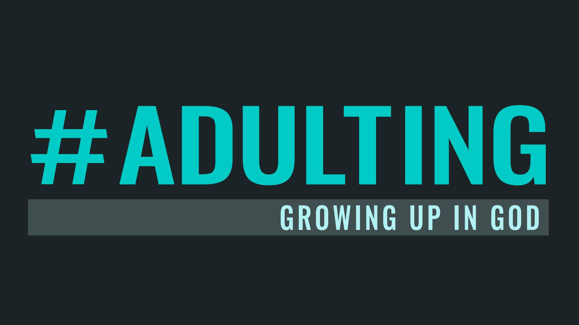 Adulting-1920x1080