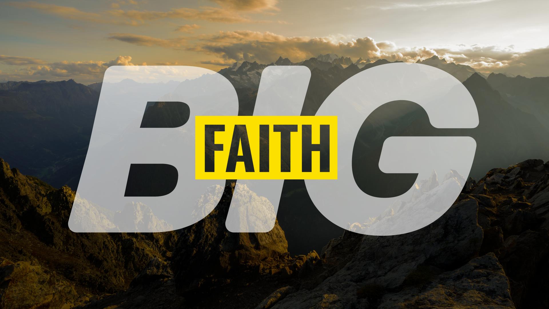 Big-Faith-1920x1080