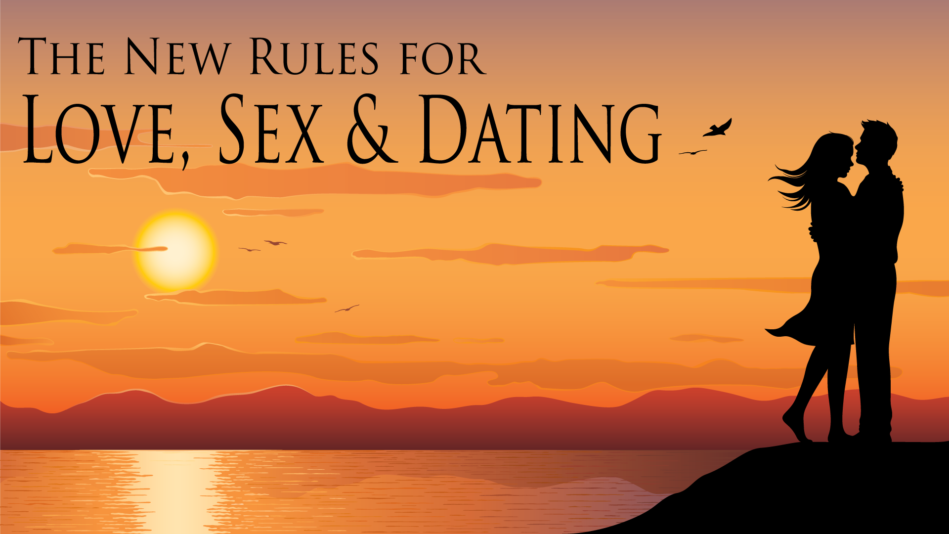 New-Rules-For-Love-Sex-Dating-1920x1080