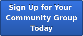 Sign Up for Your  Community Group Today