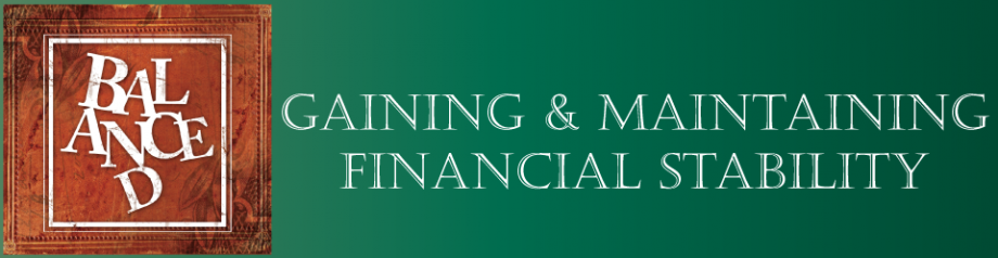Gaining & Maintaining Finantial Stability
