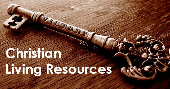 Christian Living Resources