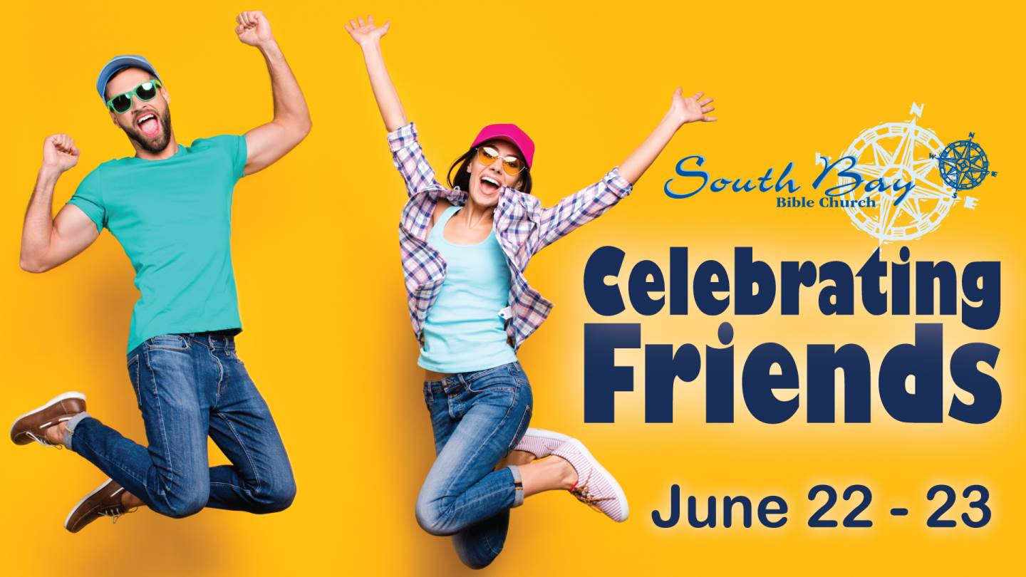 Celebrating Friends - June 22-23