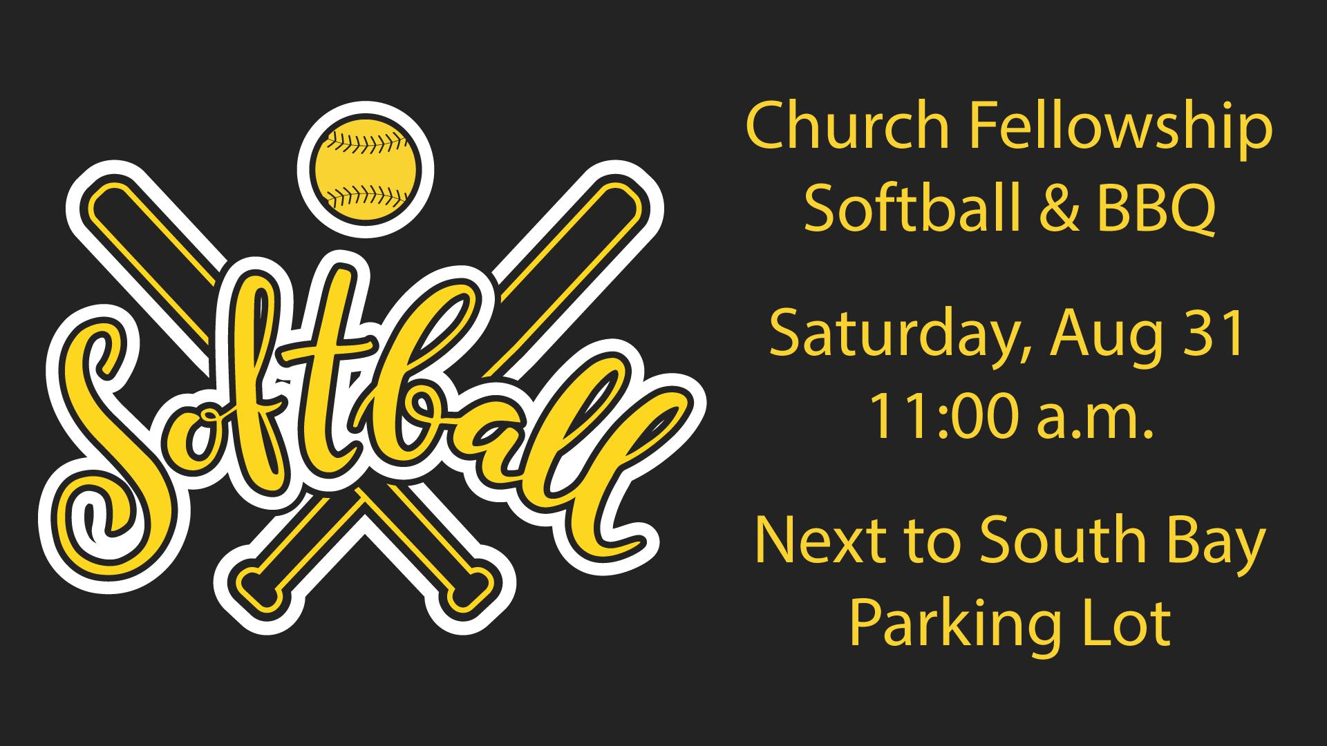 Church Fellowship Softball & BBQ